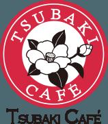 TSUBAKI CAFE
